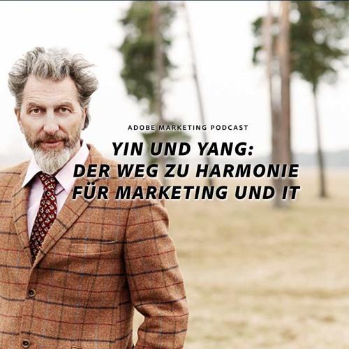 Yin & Yang. Der Weg zur Harmonie für Marketing & IT
