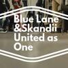 Blue Lane & SKANDii - United as One (Original Mix)