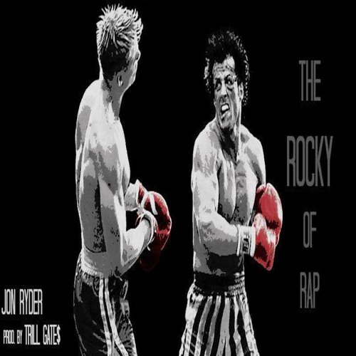 Jon Ryder – The Rocky Of Rap (Prod by Trill Gate$)