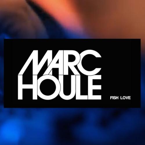 Marc Houle - Fish Love