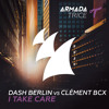 PREVIEW: Dash Berlin Vs Clément BCX - I Take Care (Club Mix)