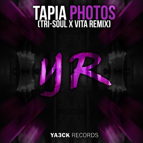 Tapia - Photos (Vita X Tri - Soul Remix)