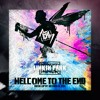 Linkin Park x Fort Minor - Welcome to The End (mash-up by NeoRock_096)