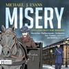 Michael J. Evans: MISERY