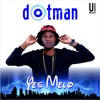 Dotman - Yes Melo