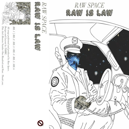 RAW SPACE 'RAW IS LAW' CS (TAHRC-104)