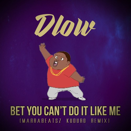 Bet You Can't Do It Like Me Remix - image 6