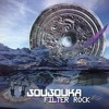 Joujouka - Filter Rock (Skizologic Remix)