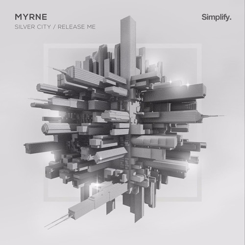 MYRNE - Silver City / Release Me