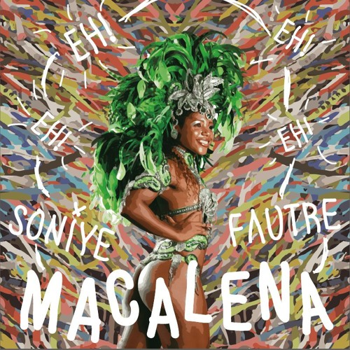 Soniye & Fautre - Macalena (Original Mix)