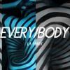 LA MARX - EVERY/BODY [FREE DOWNLOAD]