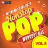Nonstop Pop Workout Mix, Vol. 5 Preview