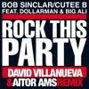 Bob Sinclair - Rock This Party 2015 (David Villanueva x Aitor AMS Remix)