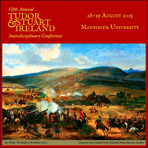 2015 Tudor and Stuart Ireland Conference