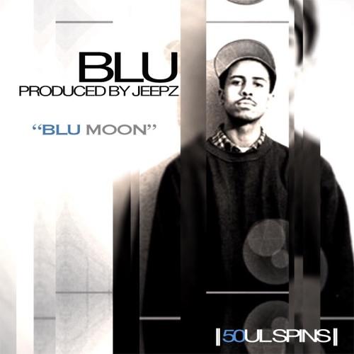Blu Moon [Ft. Blu]