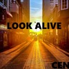Look Alive Prod. Spence Mills