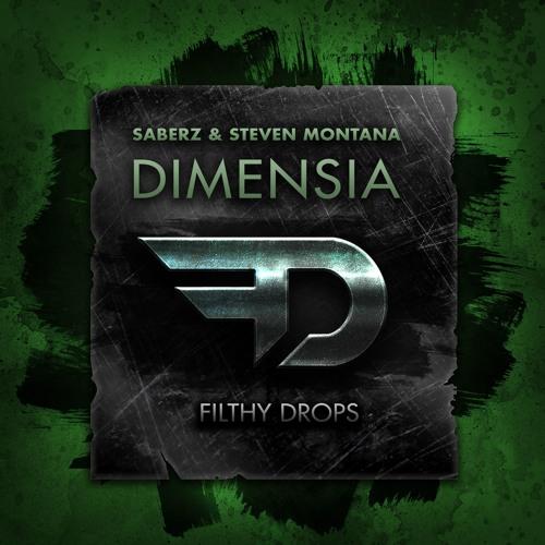 SaberZ & StevenMontana  - Dimensia (Supported by W&W)