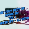 The very best of grime uk vol 1 mixed by - Dj Beyond