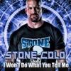 I Won't Do What You Tell Me - Stone Cold Steve Austin (Theme)