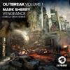 Mark Sherry - Vengeance (Omega Drive Turbo Remix) [Outburst] PREVIEW
