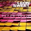 Paper Trail - Leon Sweet