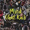 Mind (feat. Kai) (Pedro Maximo Remix)