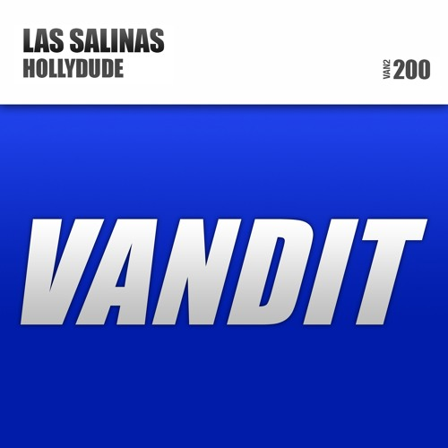 Las Salinas - Hollydude (Original Mix) [Vandit]  as played by Above & Beyond on Group Therapy 159