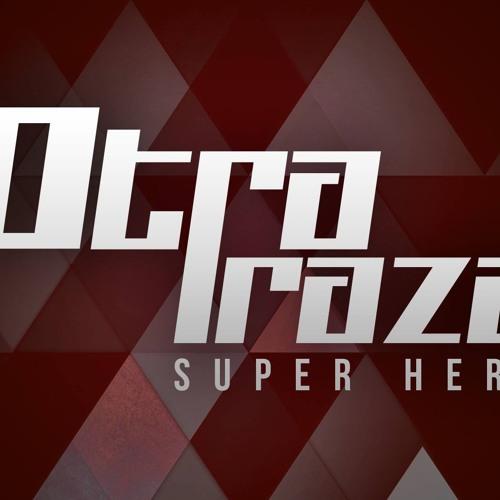 OTRA RAZA - Superhèroe