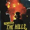The Hills - The Weekend | Shikin Vira