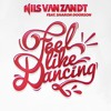 Nils Van Zandt Ft. Sharon Doorson - Feel Like Dancing (Radio Edit)