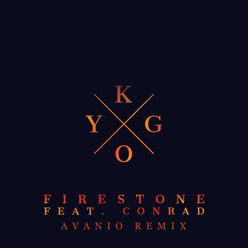 "Kygo - Firestone (Avanio Remix)*CLICK ""BUY"" FOR FREE DOWNLOAD*"