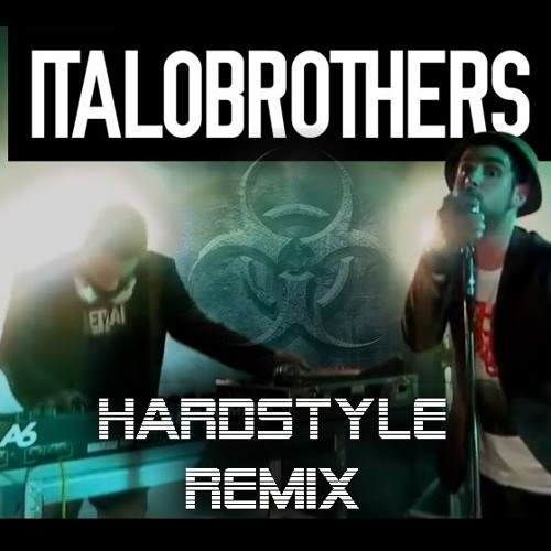 ItaloBrothers - Stamp On The Ground (Hardstyle Remix)