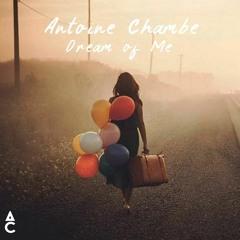 Antoine Chambe - Dream Of Me