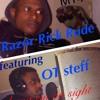 Razor Rick Rude Ft Steff - Bang Em On Sight
