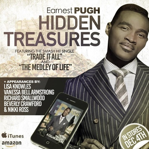 Earnest Pugh - Trade It All (radio) by The Artist Company | Free