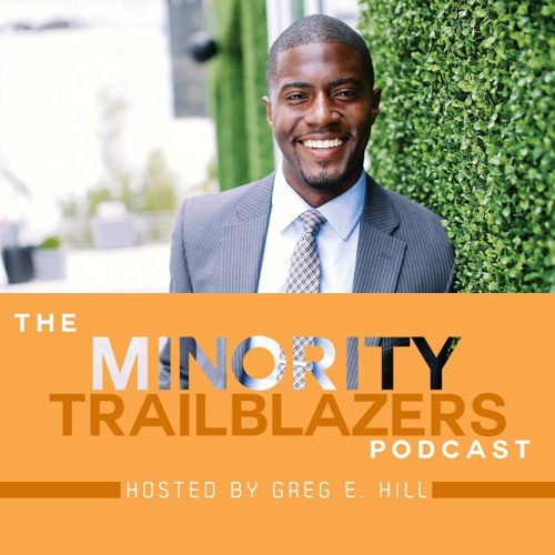 Intro Ep: What To Expect From The Minority Trailblazer Podcast