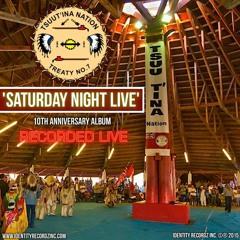 Midnite Express - Tsuu T'ina Nation 10th Anniversary 'SATURDAY NIGHT LIVE' Album