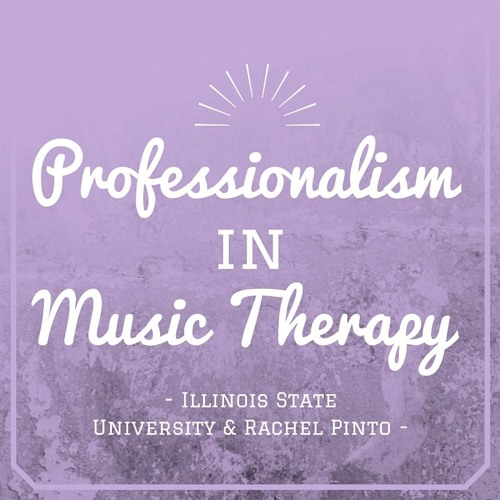 Professionalism in Music Therapy
