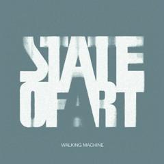 B2 State Of Art - Walking Machine (Sound Of LLL Remix) SNIPPET