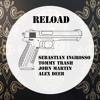 Free Download Sebastian Ingrosso, Tommy Trash & John Martin - Reload Alex Deeb Bootleg Mp3