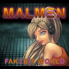 Malmen - Fakebit Love