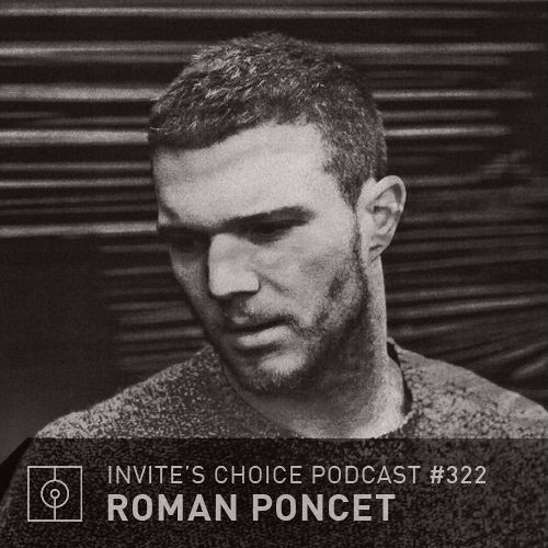 Invite's Choice Podcast 322 - Roman Poncet