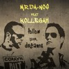 Follow Your Dreams feat. Kollegah