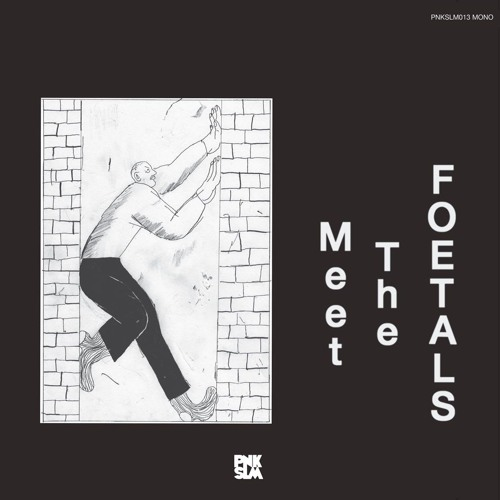 """The Foetals - """"Nothing"""""""