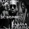BRAND NEW**2015 Raekwon - BE Inspired (ft. Kabaka Pyramid)