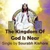 The Kingdom Of God: Christian Rock Metal songs English by Sourabh Kishore Pop Rock For Humanity