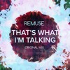 Remuse - That's what i'm talking (original mix) [Free Download]