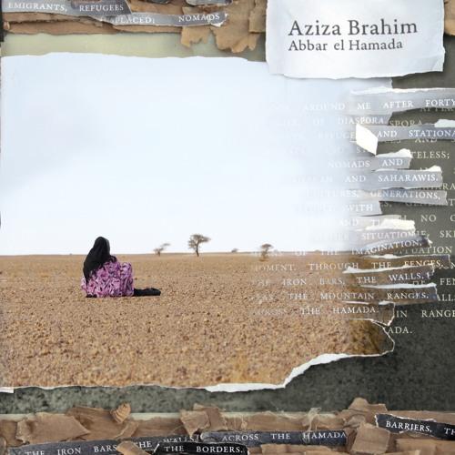 Aziza Brahim - Calles de Dajla