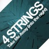 4 Strings - Take me away (CJ Stone private Bootie Version)Preview