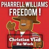 Pharrell Williams - Freedom (Christian Vlad Re-Work)